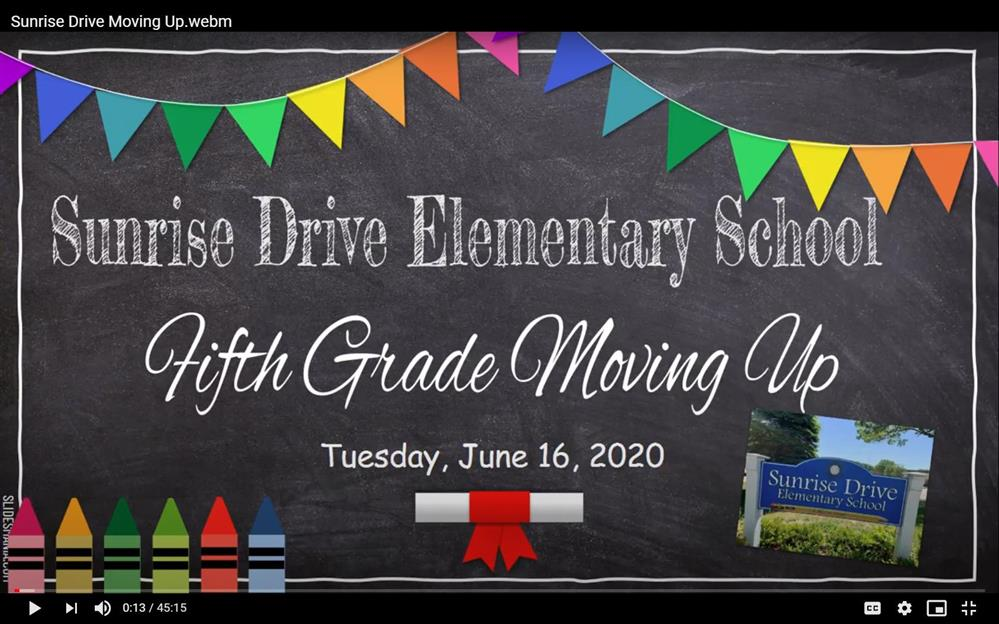 Sunrise Drive 2020 Virtual Moving-Up Ceremony